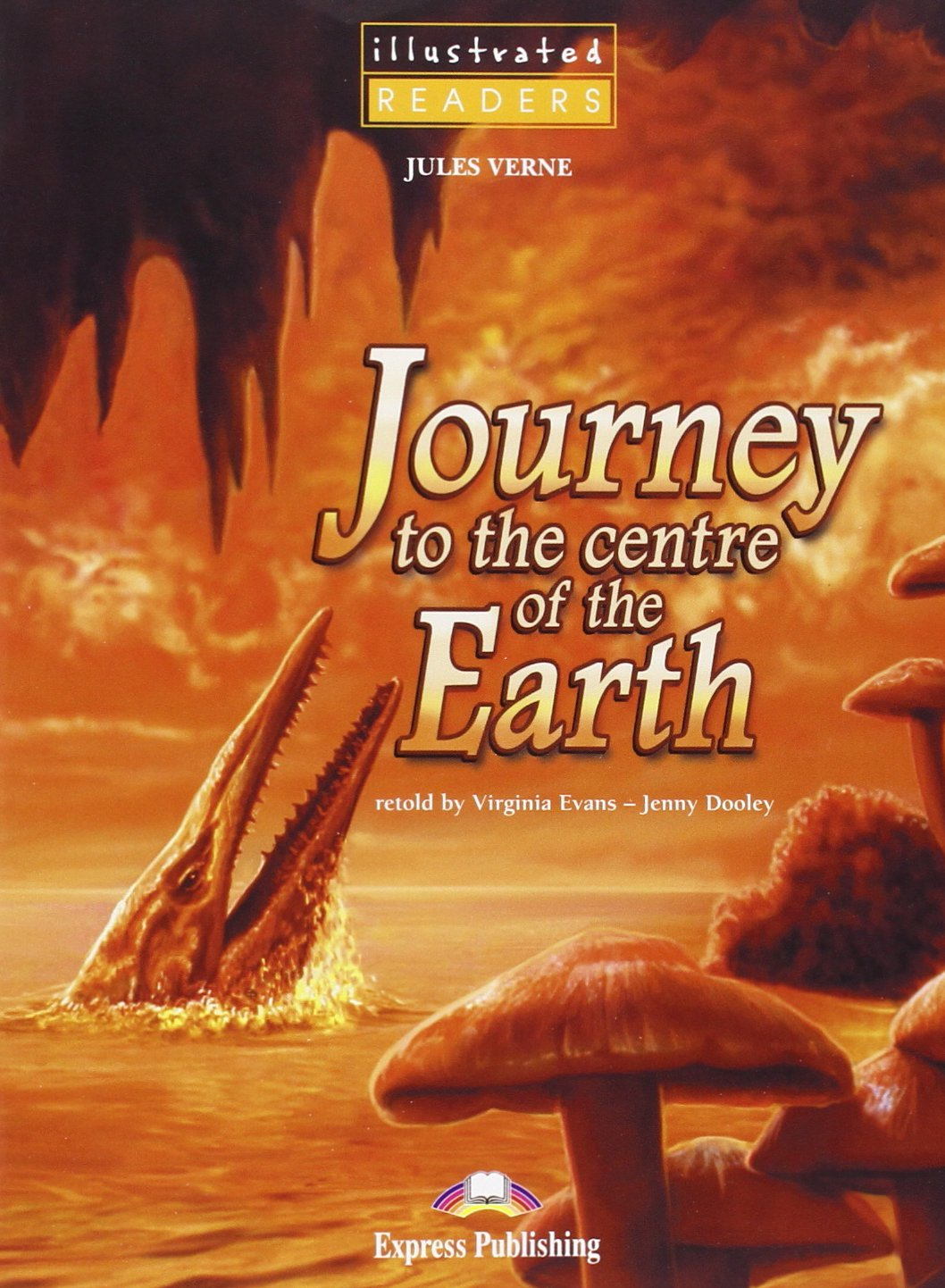 Journey to the Centre Illustrated with CDs & DVD PAL/NTSC ebook