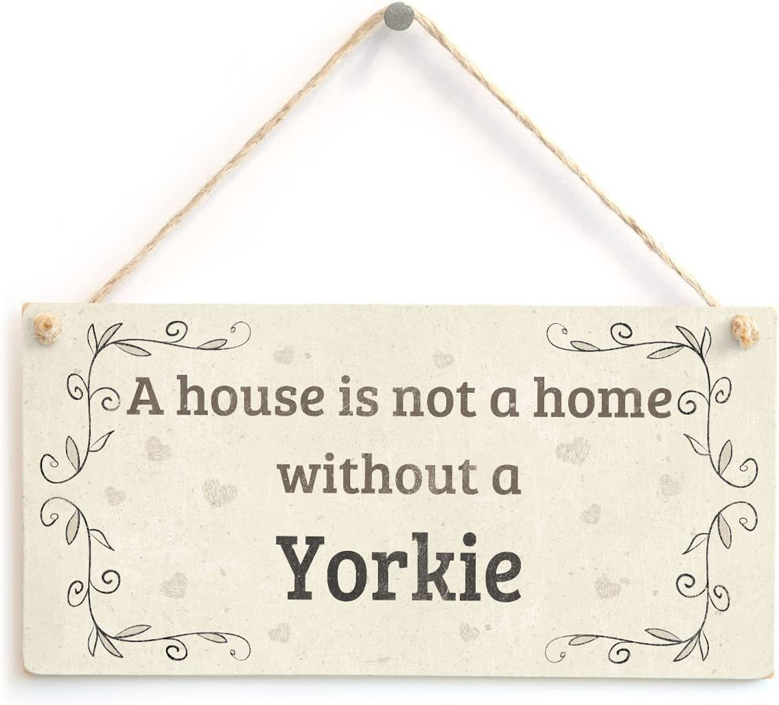 Meijiafei A House is Not A Home Without A Yorkie - Rustic Style PVC Dog Sign/Plaque 10