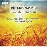 Laudate Dominum. Latvian Radio Choir-Sinfonietta Riga Sigvards Glava [Ondine: ODE 1302-2]