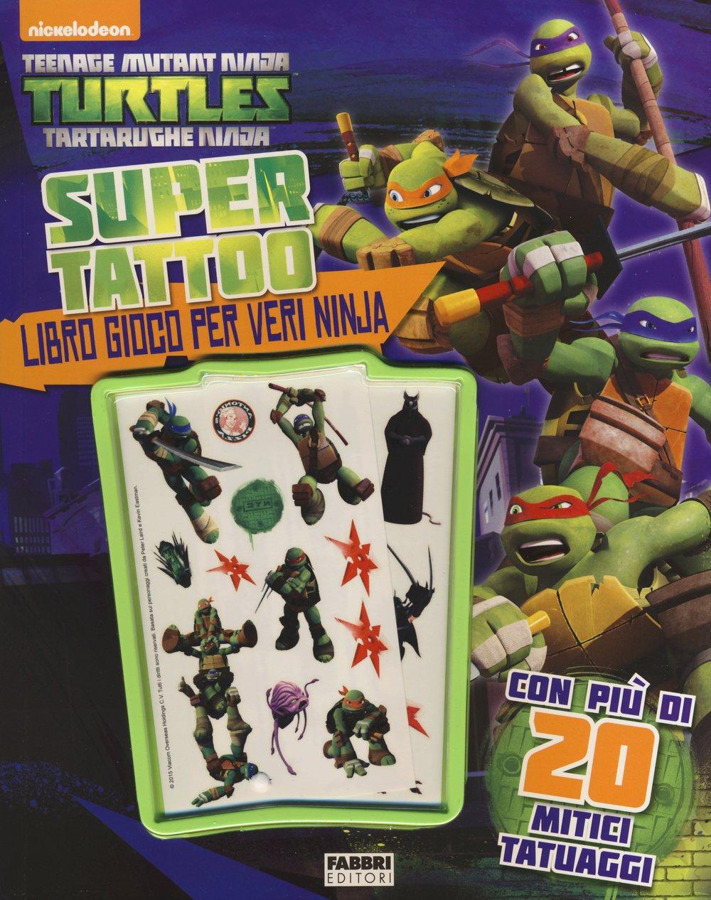 Super tattoo. Teenage mutant ninja turtles. Ediz. illustrata ...