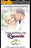 Una esposa de repuesto (Spanish Edition)