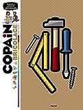 Copain du bricolage: Le guide des apprentis bricoleurs