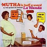 Mutha Is Halfa Word [Explicit]