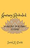 Journey Revealed: A Queens Spiritual Life Lessons