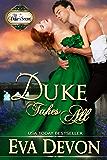 Duke Takes All (The Duke's Secret Book 3)