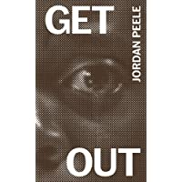 Get Out: The Complete Annotated Screenplay