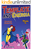 Template and Energia (Masks Book 3)