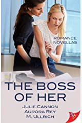 The Boss of Her: Office Romance Novellas Kindle Edition