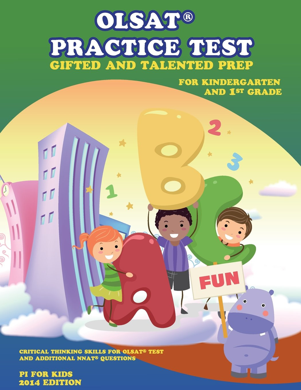 OLSAT® PRACTICE TEST Gifted and Talented Prep for Kindergarten and 1st Grade: Gifted and Talented Prep (Gifted and Talented Practice Test) (Volume 2) ...