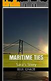 Maritime Ties: Sara's Story