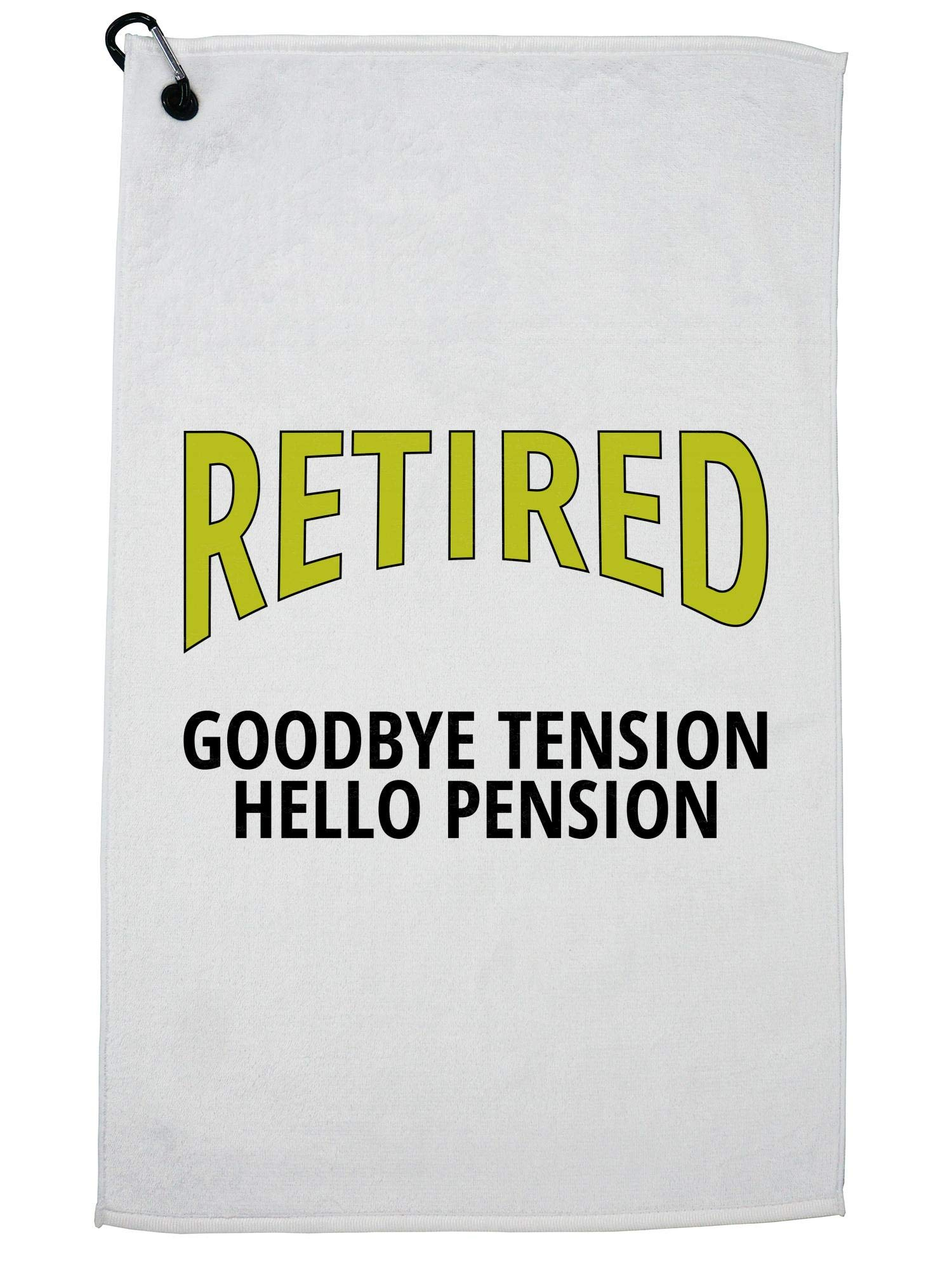 Retired Goodbye Tension Hello Pension Retirement Golf Towel with Carabiner Clip