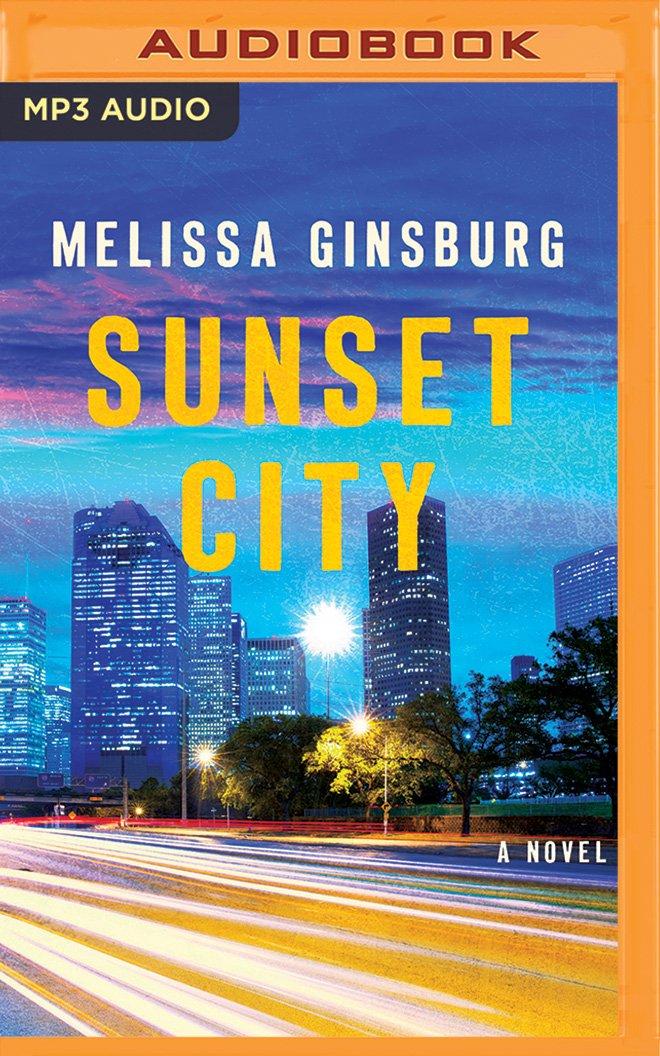 Read Online Sunset City: A Novel ebook