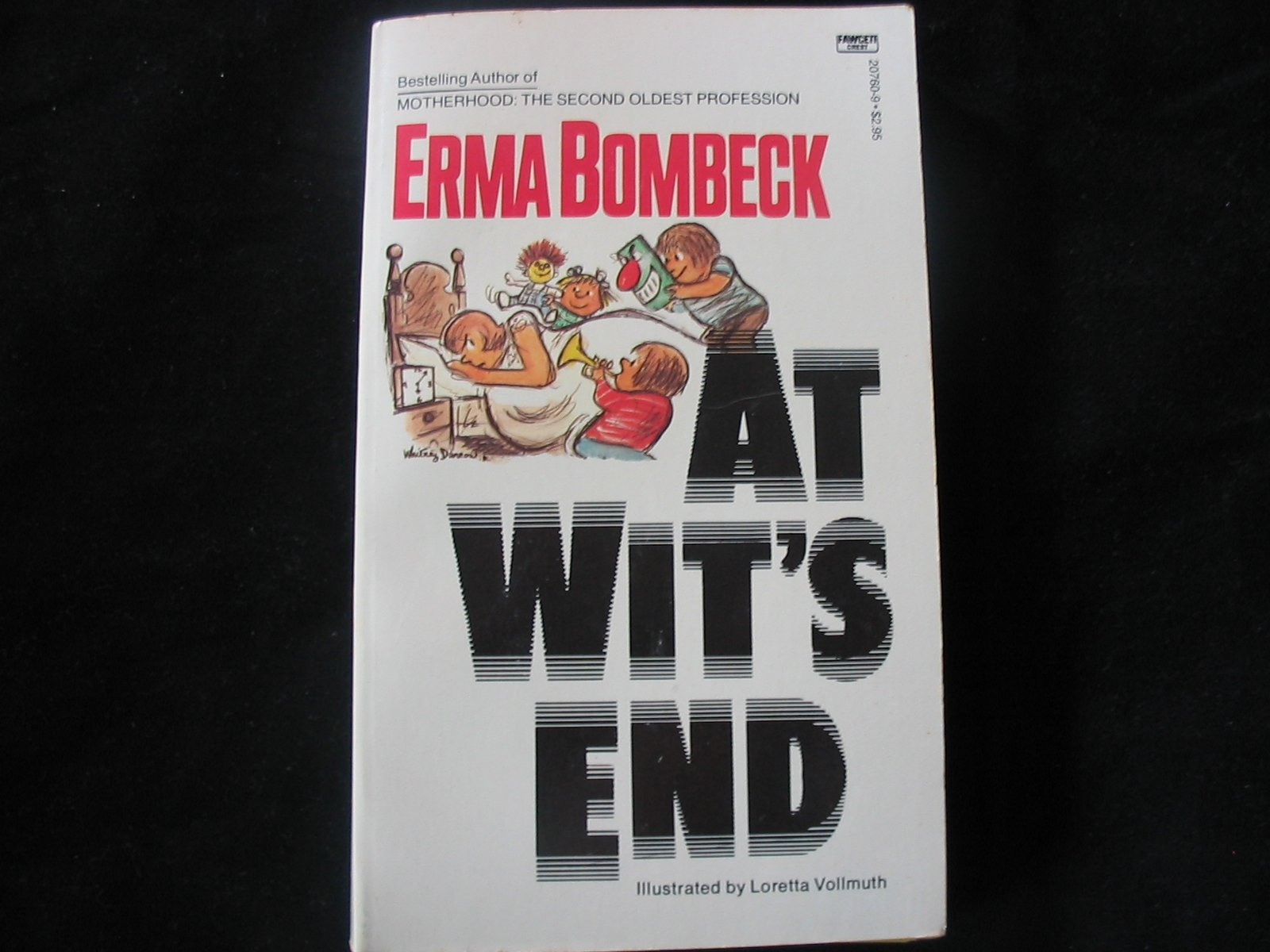 At Wits End Humor By Erma Bombeck Erma Bombeck Amazoncom Books
