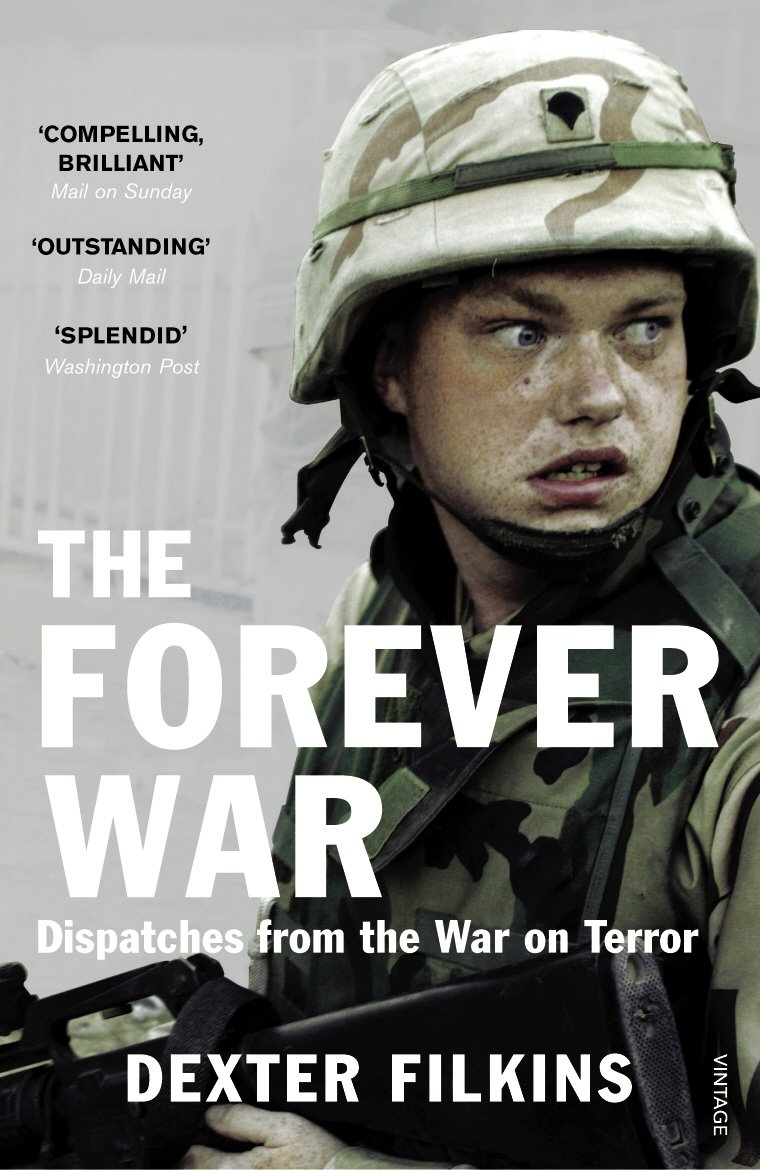 Forever War: Dispatches From The War On Terror: Dexter Filkins:  9780099523048: Amazon: Books