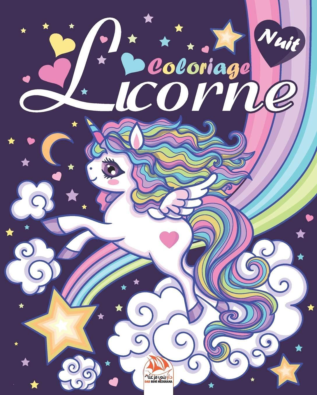 Licorne Edition Nuit Livre De Coloriage Pour Les Enfants
