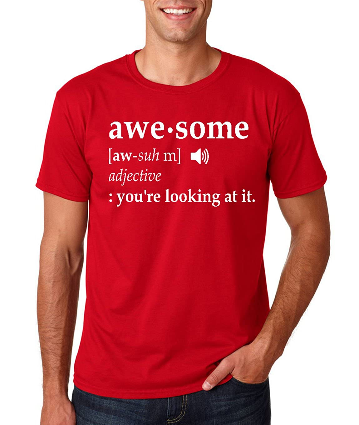 Amazon.com: AW Fashions Awesome - Your Looking at It - Funny Definition Sarcasm Humor Mens T-Shirt: Clothing