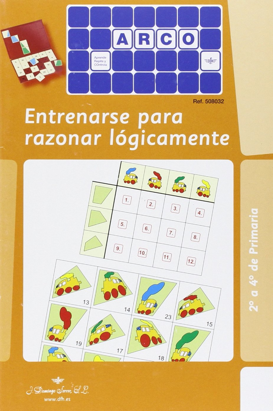 ARCO ENTRENARSE PARA RAZONAR LOGICAMENTE 2º A 4º PRIMARIA R: Amazon.es: Aa.Vv.: Libros