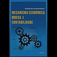 Mecanismo econômico, moeda e contabilidade