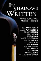 In Shadows Written: An Anthology Of Modern Horror Paperback