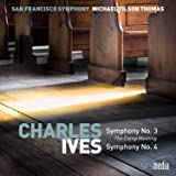 Ives: Symphonies Nos. 3 & 4