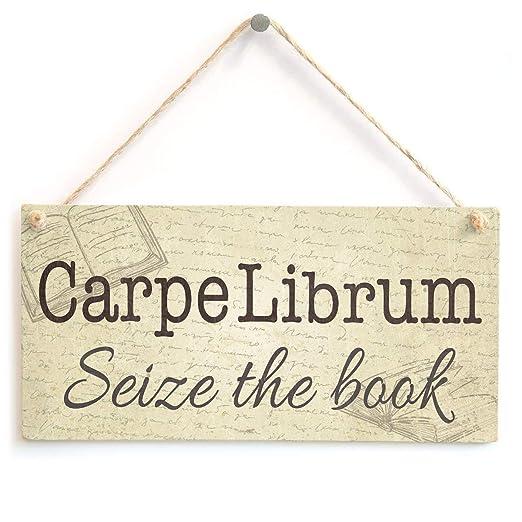 Hunnry Carpe Librum Seize The Book Letrero de Placa de ...
