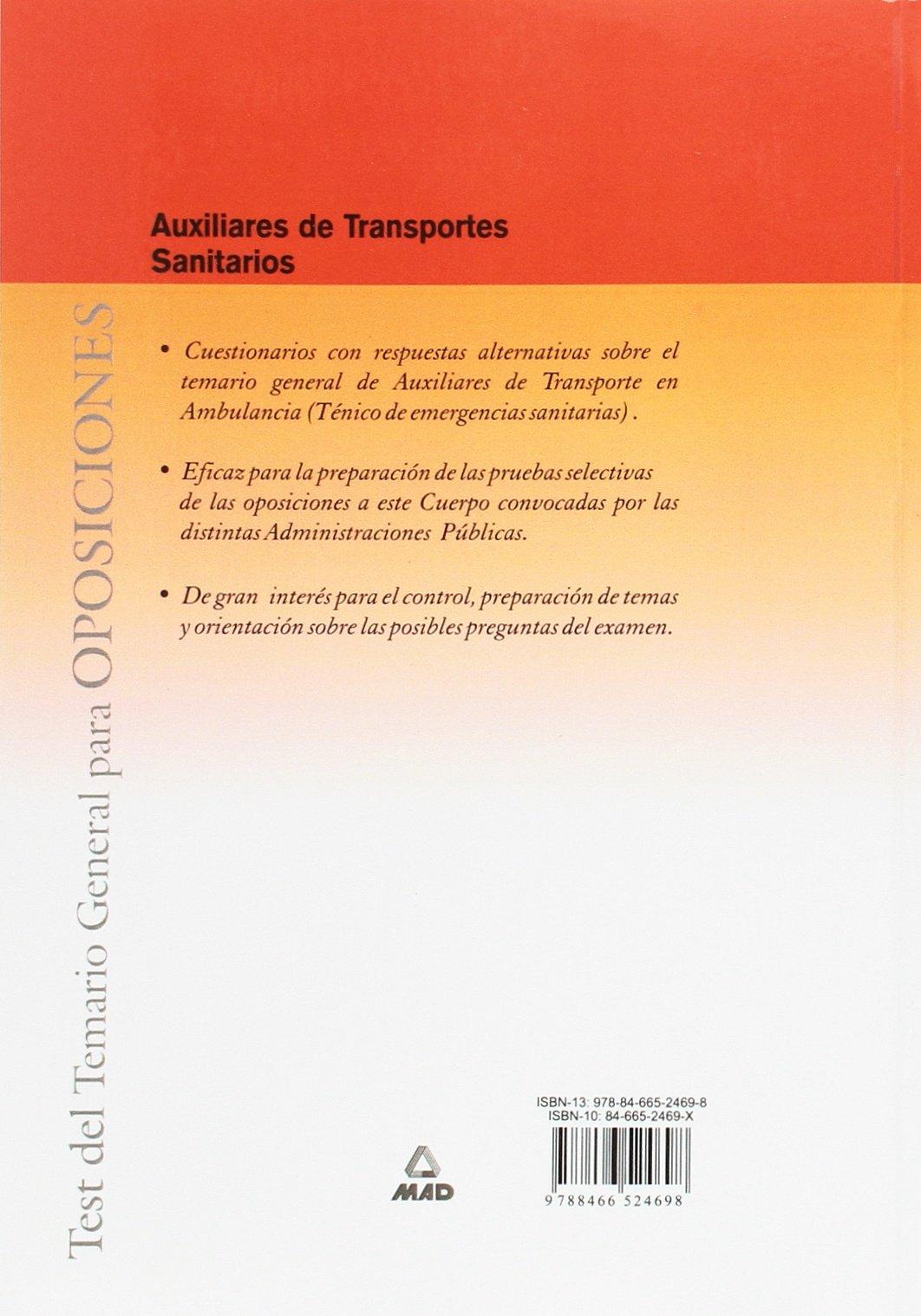 AUXILIARES DE TRANSPORTE SANITARIOS. TEST DEL TEMARIO GENERAL (Spanish Edition)