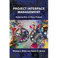 Project Interface Management: Reducing Risk on Major Projects