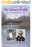 My Literary Profile: A Memoir