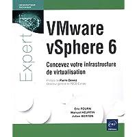 VMware vSphere 6 Concevez votre infrastructure de virtualisation