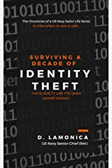Surviving A Decade of Identity Theft Kindle Edition