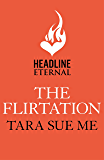 The Flirtation: Submissive 9 (The Submissive Series)