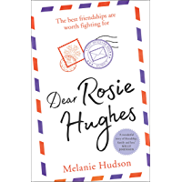 Dear Rosie Hughes: This is the most feel good and emotional novel you will read in 2019!
