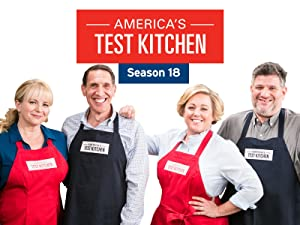 Watch America S Test Kitchen Season 18 Prime Video
