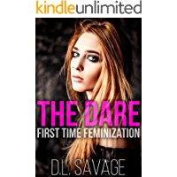 The Dare: First Time Feminization