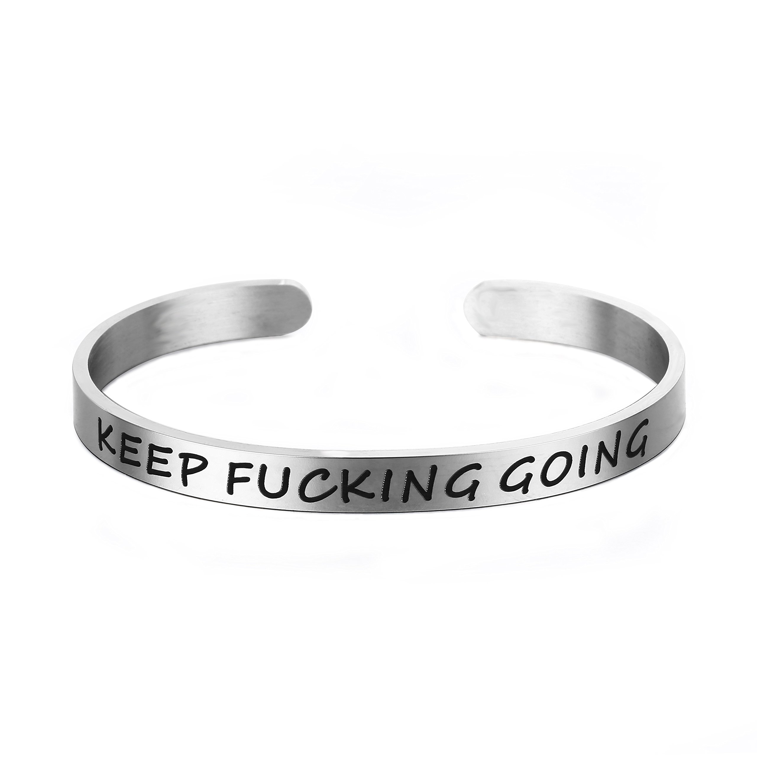 Fiery Summer Keep Fucking Going Stainless Steel Cuff Bracelet Inspirational Gifts Friends, BFF Sisters Encouragement Gift (Simple Style)