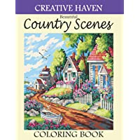 Creative Haven Beautiful Country Scenes Coloring Book: Beautiful Country Scenes Creative Haven Coloring Book For Adults…