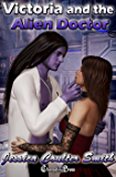 Victoria and the Alien Doctor (Intergalactic Brides 2)