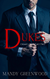 Dukes (Crime Lords Book 2)