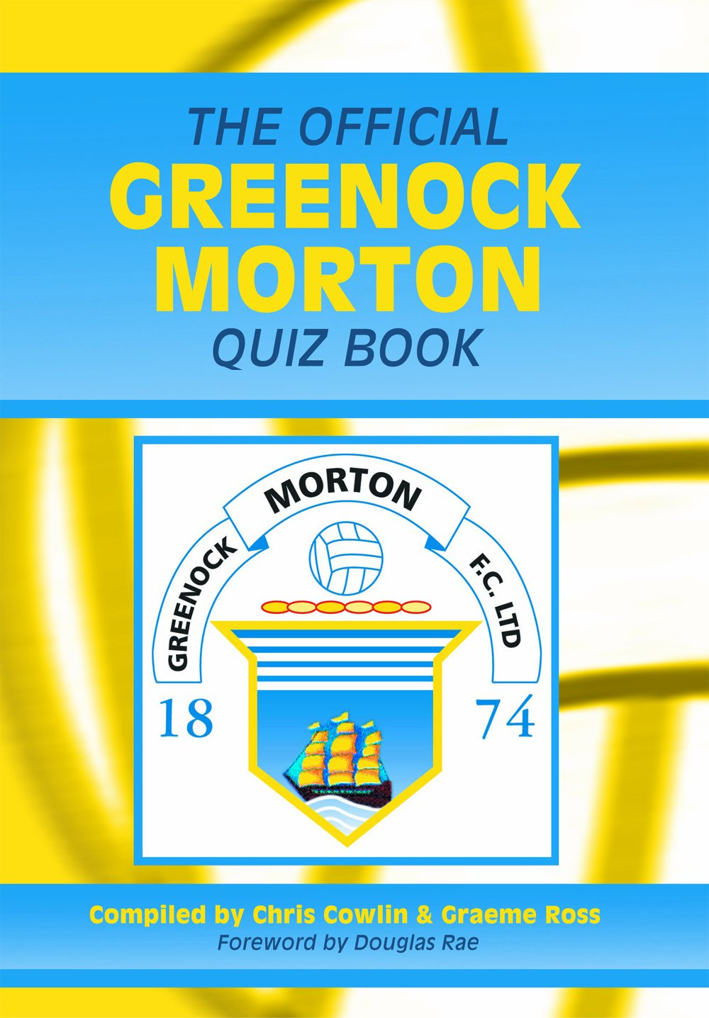 Download The Official Greenock Morton Quiz Book PDF