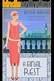 A Final Rest (A Rose Beckingham Murder Mystery Book 7)