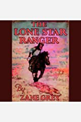 The Lone Star Ranger illustrated Kindle Edition