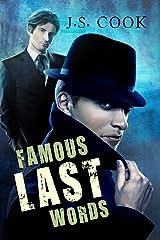 Famous Last Words Kindle Edition