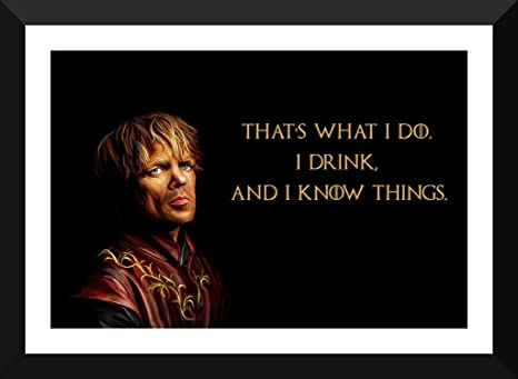 Game Of Thrones Tv Series Tyrion Lannister Quotes Poster
