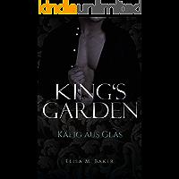 King's Garden: Käfig aus Glas (Band 2)