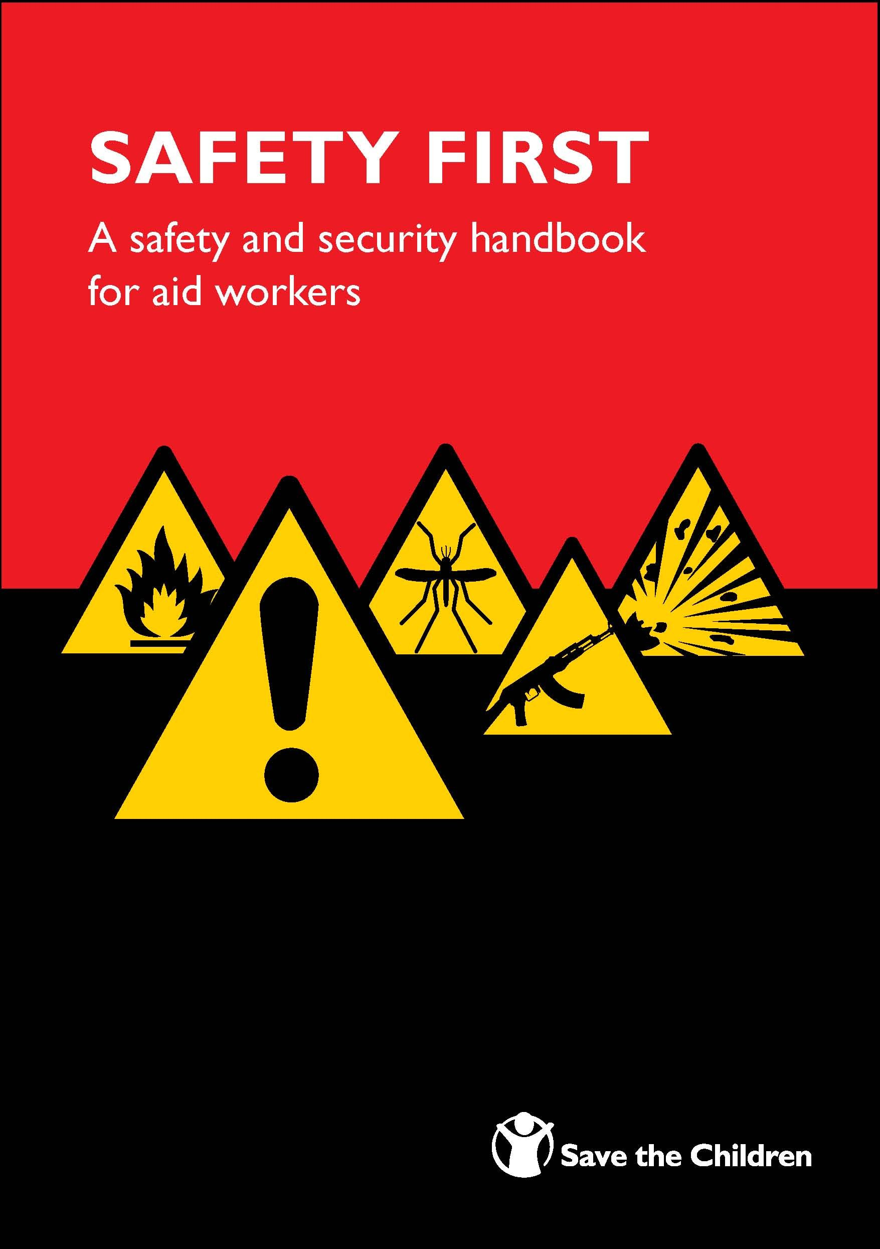 Safety First: v. 1: A Safety and Security Handbook for Aid Workers PDF