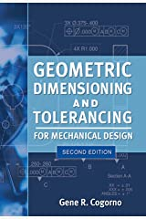 Geometric Dimensioning and Tolerancing for Mechanical Design 2/E Kindle Edition