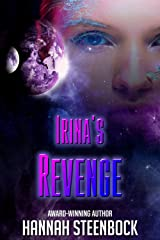 Irina's Revenge Kindle Edition