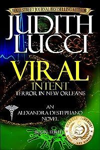 Viral Intent: Terror in New Orleans (Alexandra Destephano Book 3)