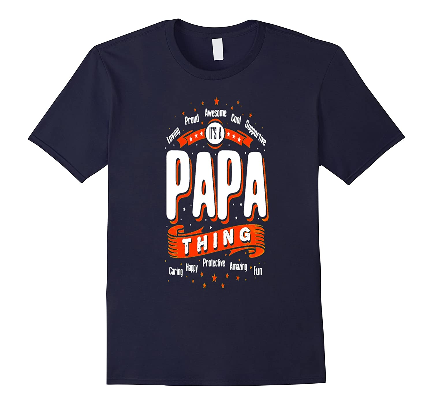 Funny Father's Tshirt It's Papa Things You Don't Understand