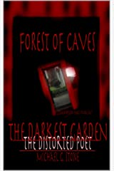 Forest of Caves: The Darkest Garden (Book III) Kindle Edition